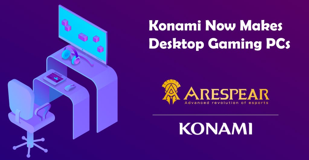 Konami to Launch Desktop Gaming PCs