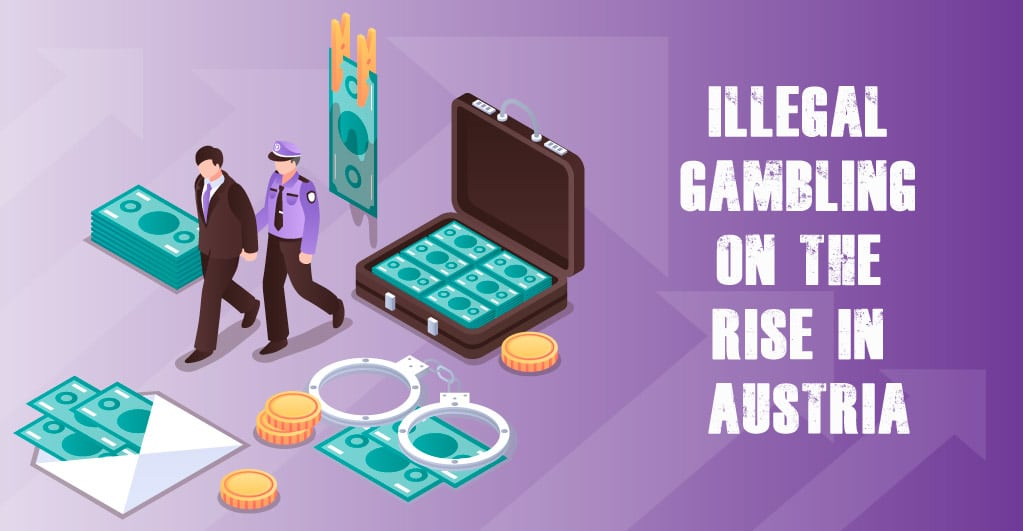 Illegal gambling activities increased in Austria